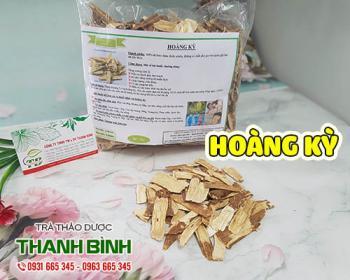 Mua bán hoàng kỳ ở huyện Bình Chánh giúp ngăn ngừa ung thư và bệnh lý thận