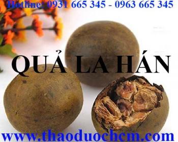 Mua bán quả la hán tại quận Thanh Xuân giúp giảm ho long đờm hiệu quả nhất