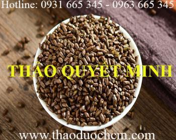 Mua bán hạt thảo quyết minh tại Quảng Trị có tác dụng điều trị hoa mắt